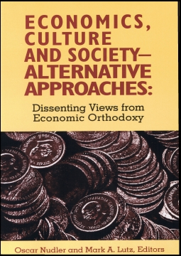 Economics, Culture and Society - Alternative Approaches: